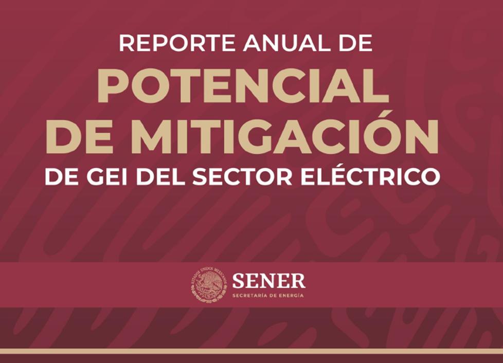 Reporte anual de potencial de mitigación de GEI del sector Eléctrico